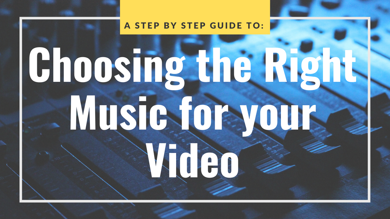 Choosing the Right Music for Your Video